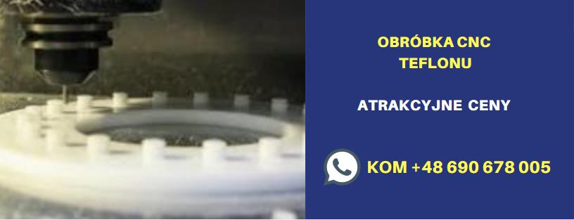OBRÓBKA CNC TEFLONU